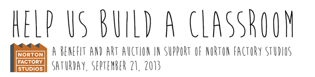 A benefit and art auction in support of Norton Factory Studios